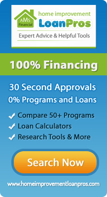 100% Financing Available for your Project through Loan Pros - Click for more info
